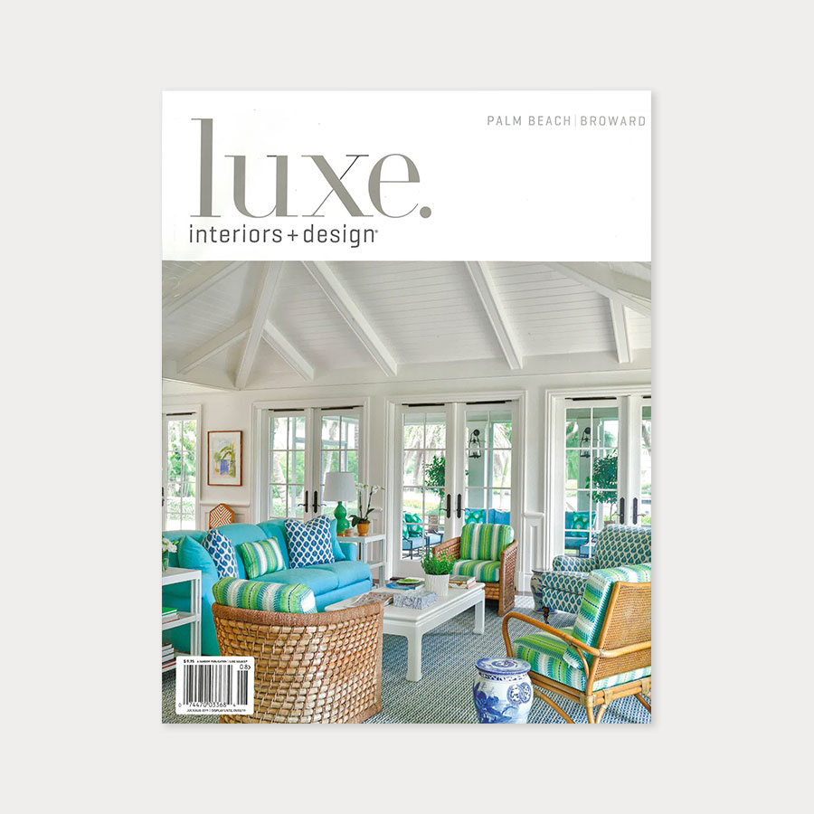 Luxe Magazine - July/August 2019
